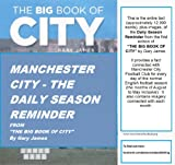 Manchester City - The Daily Season Reminder from The Big Book Of City (English Edition)