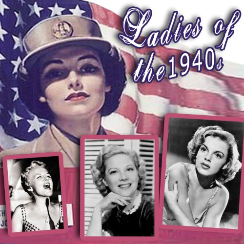 Ladies Of The 1940s