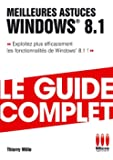GUIDECOMPLET£MEILLEURES ASTUCES WINDOWS 8.1