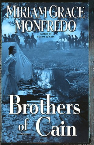 Brothers of Cain (Civil War Mysteries) by Miriam Grace Monfredo (2001-09-01)