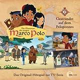 Die Abenteuer des jungen Marco Polo, Folge 2: Gestrandet auf dem Peloponnes (Das Original-Hörspiel zur TV-Serie)