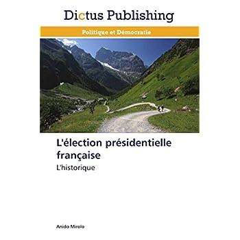 L'élection présidentielle française