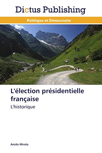 L'lection prsidentielle franaise
