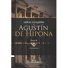Obras Escogidas de Augustín de Hipona, Tomo 2: Confesiones (Coleccion Patristica)