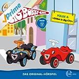 BIG Bobby Car - Das Original - Hörspiel, Folge 4