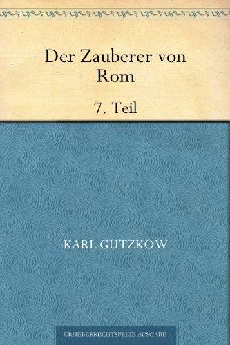 Der Zauberer von Rom Buch 7
