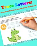 Trace Letters - Preschool Practice Handwriting Workbook for Kids Ages 3-5: Tracing Letter Books for Toddlers for Kids Ages 3-5 Reading and Writing: Volume 1 (Wipe Clean)