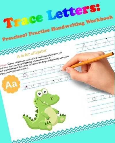 Trace Letters: Preschool Practice Handwriting Workbook: For Kids Ages 3-5: tracing letter books for toddlers for Kids Ages 3-5 Reading And Writing: Volume 1 (Wipe Clean)