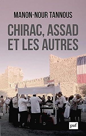 Chirac Livre - Chirac, Assad et les