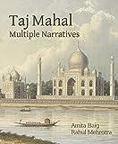 #9: Taj Mahal: Multiple Narratives