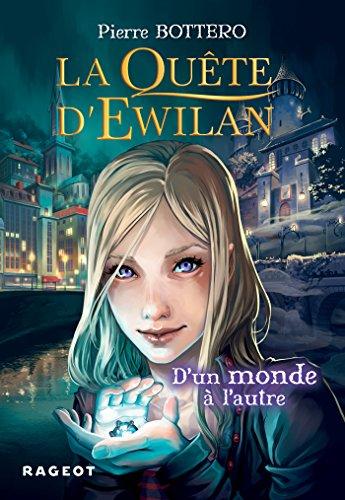 La quête dEwilan : Dun monde à lautre - nouvelle édition (Grand Format)