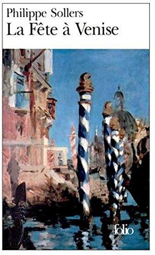 La Fête à Venise (Folio) par Philippe Sollers