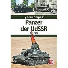 Panzer der UdSSR: 1917-1945 (Typenkompass)