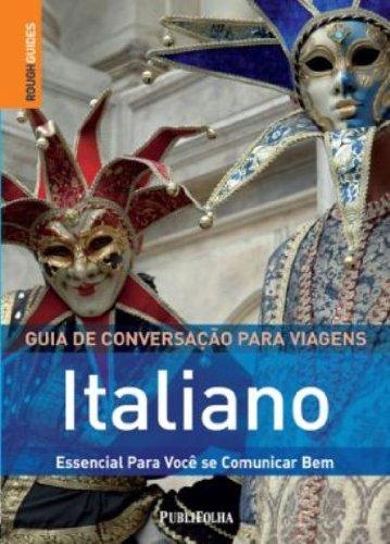 Guia de Conversação Para Viagens Italiano. Essencial Para Você Se Comunicar Bem (Em Portuguese do Brasil)