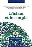 islam et le couple l parole aux femmes