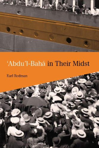 'Abdu'l-Baha in Their Midst por Earl Redman