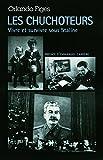 Les Chuchoteurs: Vivre et survivre sous Staline