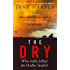 The Dry: The most gripping crime thriller of 2017