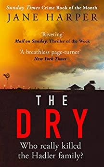 The Dry: The Sunday Times Crime Book of the Year 2017 by [Harper, Jane]