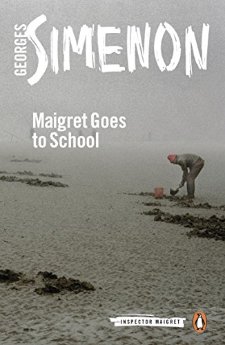 Maigret Goes to School: Inspector Maigret #44