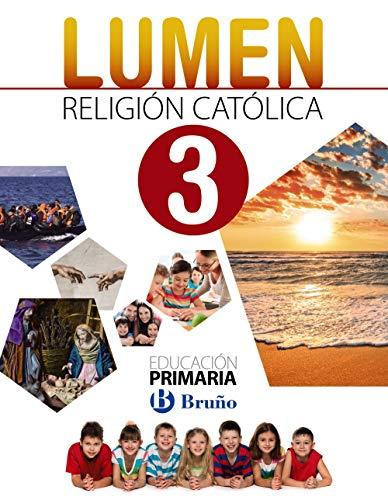 Religión católica Lumen 3 Primaria: (Andalucía y Murcia)