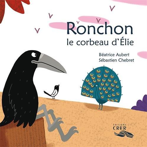Ronchon, le corbeau d'Elie