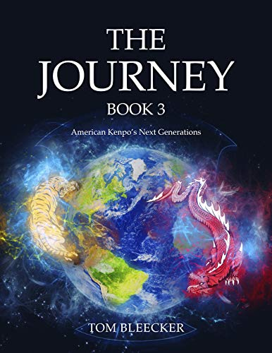 The Journey: Book 3: American Kenpo's Next Generations (English Edition) -