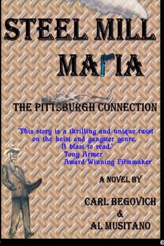 Steel Mill Mafia: The Pittsburgh Connection