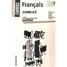 Les Nouveaux Cahiers Français Tle BAC PRO Corrigé