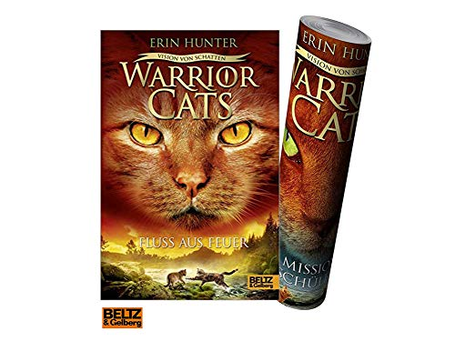 Beltz & Gelberg Warrior Cats - Vision von Schatten. Fluss aus Feuer: Staffel VI, Band 5 + gratis Warrior Cats Poster Visionen-reihe