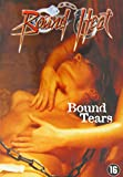 Bound Tears [ Origine Olandese, Nessuna Lingua Italiana ]