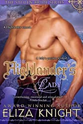 The Highlander's Lady: (The Stolen Bride Series) by Eliza Knight (2012-12-07)