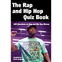 The Rap and Hip Hop Quiz Book (English Edition)