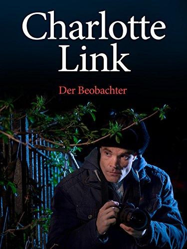 E Charlottes (Charlotte Link - Der Beobachter)