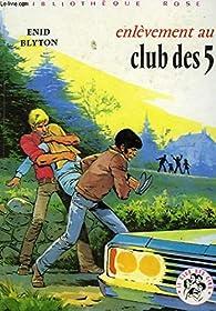 Le Club des Cinq en randonnee par  Enid Blyton