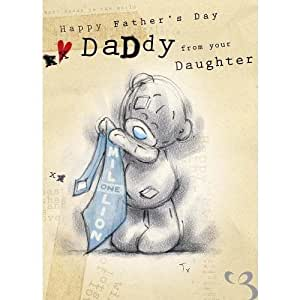 Happy Fathers Day Daddy from your Daughter