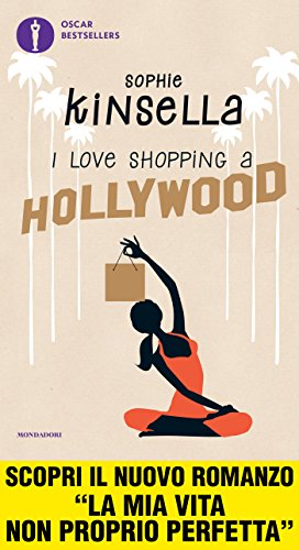 I love shopping a Hollywood di [Kinsella, Sophie]