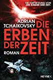 Die Erben der Zeit: Roman (Die Zeit-Saga, Band 2)
