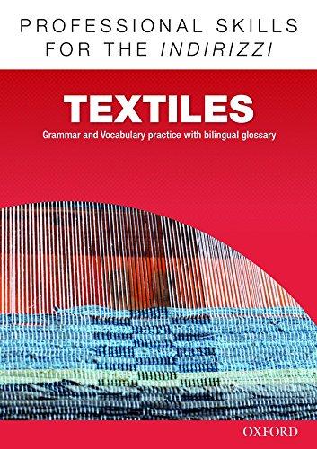 Oxford professional skills. Textiles. Per le Scuole superiori. Con espansione online