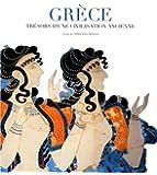 Grèce - Trésors d'une civilisation ancienne