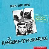 Die Känguru-Offenbarung: Live und ungekürzt: 6 CDs - Marc-Uwe Kling