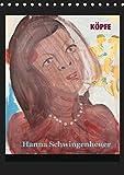 Köpfe 2019 Hanna Schwingenheuer (Tischkalender 2019 DIN A5 hoch): Acrylbilder der Düsseldorfer Künstlerin Hanna Schwingenheuer aus dem fortlaufenden ... (Monatskalender, 14 Seiten ) (CALVENDO Kunst)