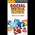 Social Media Guide - Mehr Besucher und Umsatz mit Facebook & Co. (3. Auflage 2015)