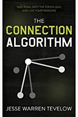 The Connection Algorithm by Jesse Tevelow (2015-05-12) Hardcover