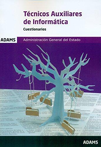 Cuestionarios Técnicos Auxiliares de Informática de la Administración General del Estado
