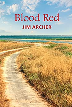 Blood Red by [Archer, Jim]