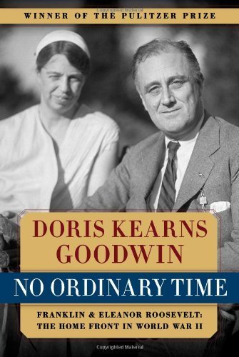No Ordinary Time: Franklin and Eleanor Roosevelt: The Home Front in World War II by Goodwin, Doris Kearns (1995) Paperback