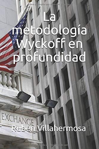 La metodología Wyckoff en profundidad por D Rubén Villahermosa