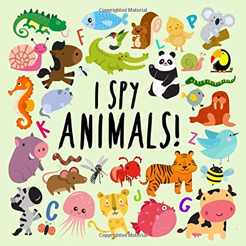 I Spy - Animals!: A Fun Guessing Game for 2-4 Year Olds por Books For Little Ones