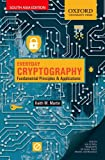 Everyday Cryptography: Fundamental Principles & Applications